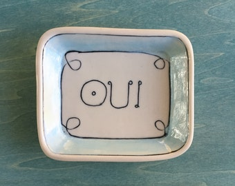 Small Dish - Jewelry cup - OUI - YES