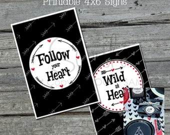 Tribal  Teepee Printable Signs   Valentines Day   Tribe   wild at heart   follow your heart    Wild One   digital printable table signs