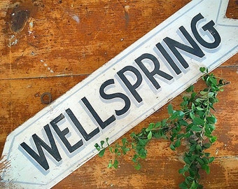 Wellspring... Vintage Handmade WELLSPRING Primitive Rustic Farmhouse Decor Wooden Signage Arrow