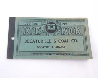 Vintage 1930s Ice Coupon Book From Decatur Ice and Coal Co Unused 300 lbs