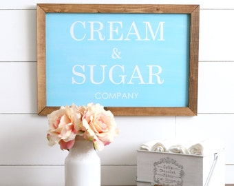 Cream and Sugar Company Farmhouse Style Rustic Wood Sign, Handmade, Inspirational Quote, Shabby Chic