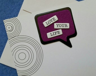 Love Your Life handmade trifold greeting card with concentric circles