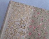 RESERVED For C  Vintage 1895 Edition Pocket  French Novel L'AVRIL Translated Victorian Book Floral Cover Gold Gilt Thomas Crowell & Co.