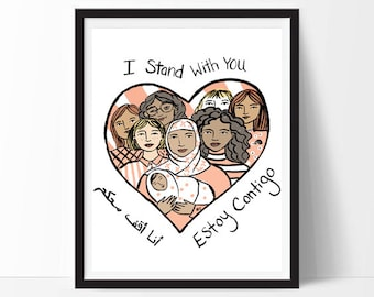 I Stand With You Print