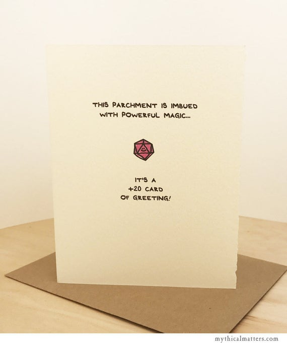 This parchment is imbued with powerful magic... It's a +20 card of greeting! greeting card cute gaming nerd geek roleplaying made in Canada