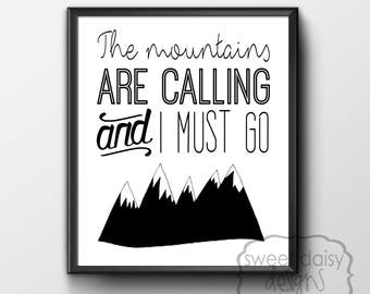 The Mountains Are Calling, Adventure, Quotes, Digital File, PRINTABLE, Gifts for Men, Mountains, Printable Artwork, Typography, Cabin Decor