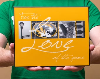 "8x10 mounted print | Mizzou Tigers ""For the Love of the Game"""