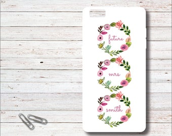 Future Mrs Phone Case, Phone Case, Engagement Gift, Gift for Bride, Bridal Shower Gift, Bride To Be, Future Mrs, Soon To Be Mrs, Flowers
