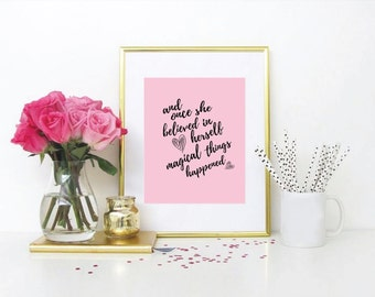 And Once She Believed... Magical Things Happened Art Print, Wall Art, Digital, Print, Quote