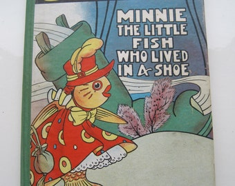 Minnie The Little Fish That Lived in a Shoe First Edition 1928 Ethel Clere Chamberlin Rare