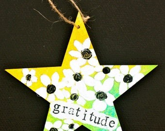 OOAK Mixed Media Original Wooden Star Shaped Ornament - Gratitude