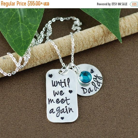 15% OFF SALE Until We Meet Again |Hand Stamped Necklace | Memorial Necklace | In Memory Of | Bar Necklace | Loss of Loved One | Sympathy Gif