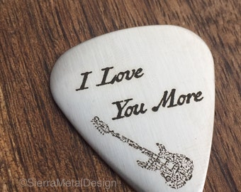 I Love You More Guitar Pick Mens Gift Boyfriend Gift For Him Music Gift Date Guitar Gift Husband Gift Guy Gift Husband Valentines