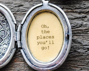 Oh the Places You'll Go - Women's Quote Locket - Graduation Gift - College - Back to School