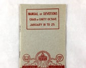 1949 Manual of Devotions. Chair of Unity Octave. January 18-25. Vintage Catholic Devotional Booklet. Religious Ephemera. Excellent Condition