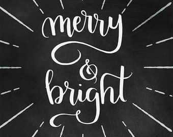 Merry and Bright Chalkboard Print - Christmas Wall Decor, Chalkboard Art, Hand Lettered Art, Holiday Wall Art, Merry and Bright Print