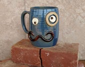 RESERVED Mustache Mug with Monocle Eyepiece.  Blue Teacup. Ironic Hipster Steampunk Coffee Cup. Handlebar Moustache Love Coffee Cup.