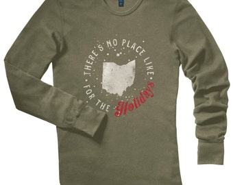 There's No Place Like Ohio Holiday Army Green Christmas Thermal Long Sleeve Shirt