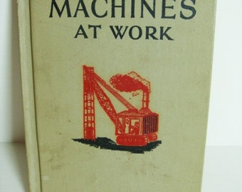 Machines At Work Mary Elting 1953