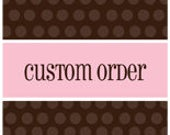 Custom Order for Cookie