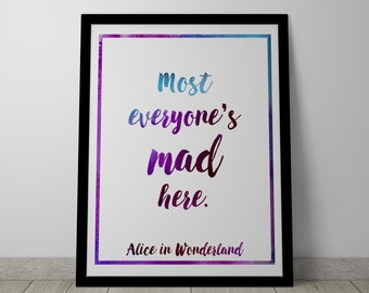 Poster / Print - Disney Alice in Wonderland Movie Quote - 3 Sizes Available