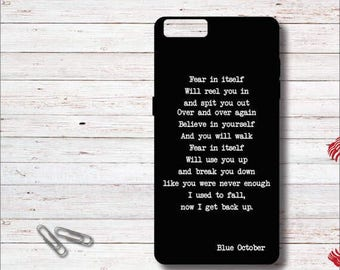 Blue October, Blue October Lyrics, Fear Lyrics, Cell Case, iPhone Case,, iPhone 6, 6 Plus, 6+, iPhone 7, 7s, 7+, Samsung Galaxy Case, S6, S7
