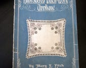 Embroidered Patch Work Applique Pattern Book Mary E Fitch 1918
