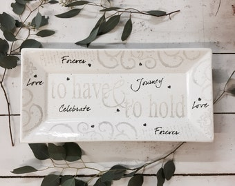 3021hhn-stk Non Personalized Have & Hold Ceramic Wedding Serving Platter, Hand Painted Traditional Wedding Vow Gift, To Have and To Hold