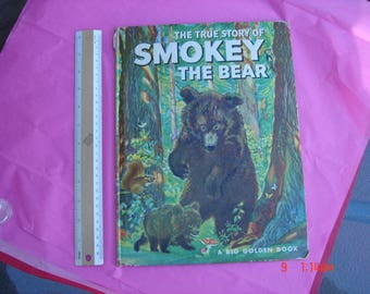 The True Story of Smokey the Bear by Jane Werner Watson - A Big Golden Book - 1967