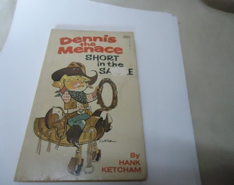 Vintage 1979 Dennis The Menace Short In The Saddle Paperback Book by Hank Ketcham, Fawcett Crest Book, collectable