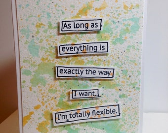 Handmade Sassy Humor Totally Flexible Card In White, Green and Orange