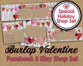 Burlap Valentine Etsy Shop Set - Valentine Etsy Banner - Facebook Shop Set - Valentine Banner - Heart Banner - Burlap Etsy Banner Set