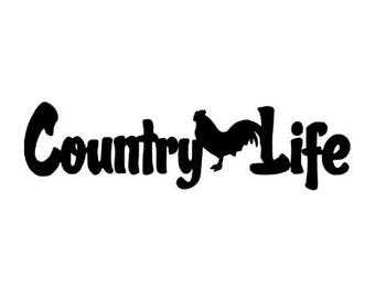 Country Life Vinyl Decal Sticker