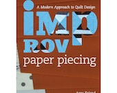 Improv Paper Piecing: A Modern Approach to Quilt Design