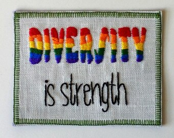 Diversity is Strngth Hand Embroidered Sew-On Patch