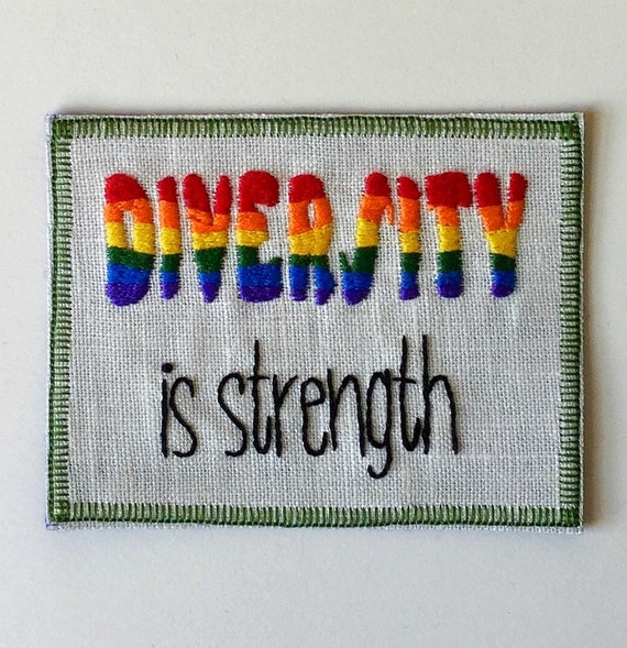Diversity is Strength Hand Embroidered Sew-On Patch, Resist, LGBT, Love, Hand Embroidered