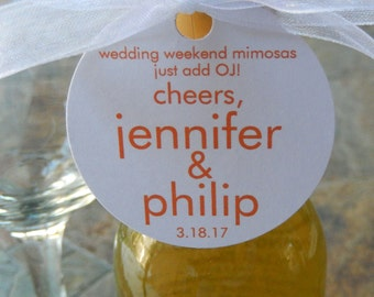 "Wedding Custom 2"" Favor Tags - For Mini Champagne Bottles - Wedding Weekend Mimosas Cheers - Mimosa Wedding Favors - (36) Printed Gift Tags"