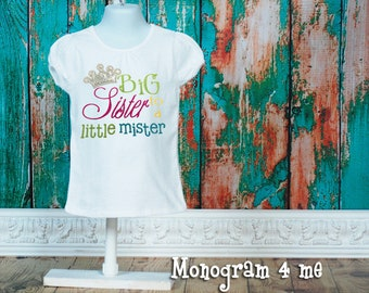 Big Sister Announcement shirt, Big Sister, New baby, Big Sister to a Little Mister, Sibling shirt