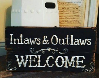 Inlaws & Outlaws Welcome Reclaimed Wood Sign