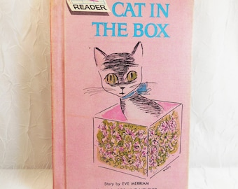 Cat in the Box, by Dana Michel, illustrated by Rosalind Welcher, Grosset & Dunlap NY, 1963 vintage book