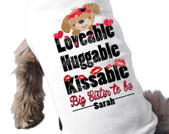 Valentine Dog big SISTER to be tee shirt- doggie bone dog tshirt pregnancy announcement for the people kind