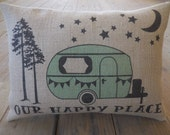 Our Happy Place Burlap Pillow, Camping, Vacation, Retirement Gift, INSERT INCLUDED