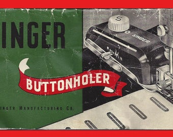 Instructions SINGER Buttonholer  160506 Lock Stitch Sewing Machines