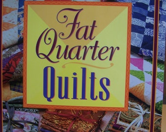 "Quilt Book Fat Quarter Quilts"" Soft Cover 80 Pgs."
