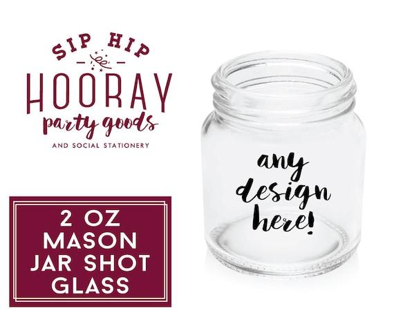shot glass 2oz personalized mason jar mason jar shot glass