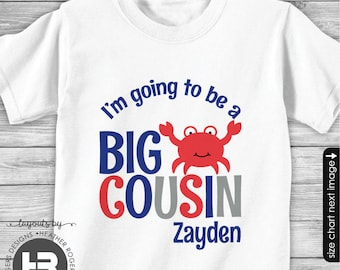 Crab Big Cousin to be Shirt or Bodysuit - I'm Going To Be A Big Brother Crab Shirt - Pregnancy Announcement Shirt - Big Cousin Shirt