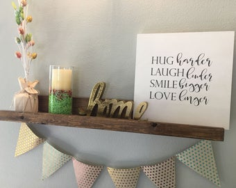 Hug, Laugh, Smile, Love...12x12 wood sign