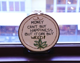 Money Can't Buy Happiness Hand Embroidery | Hand Embroidery | Embroidery