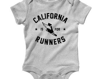 Baby One Piece - California is for Runners Infant Romper - NB 6m 12m 18m 24m - Running Baby, Jogging Baby, Marathon Baby, California Baby