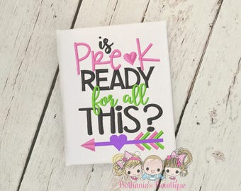Is Pre-K Read for all this- Preschool- Pre-K girl shirt